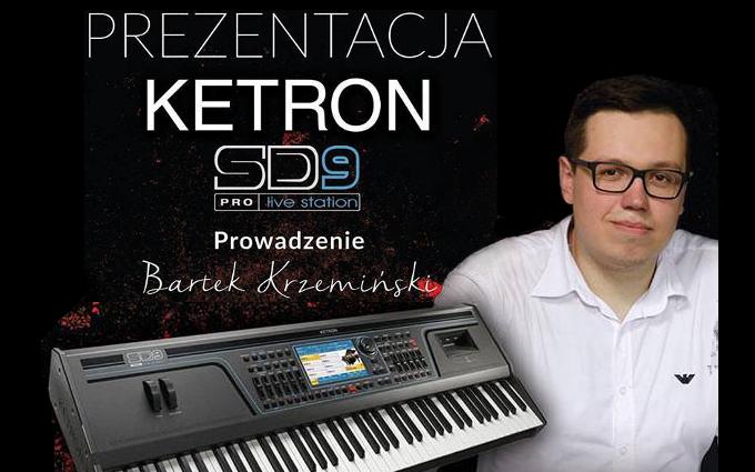 Dalszy ciąg prezentacji Ketron SD9!