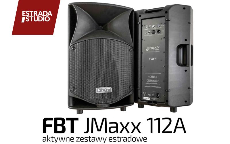 TEST: FBT JMaxX 112A